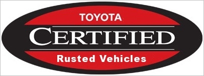 Toyota Certified Rusted Vehicles